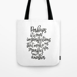 Perhaps it is our imperfections | Jane Austen Tote Bag