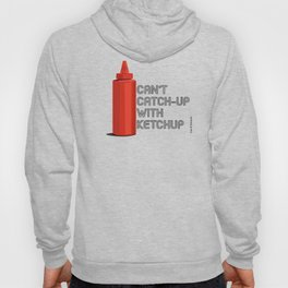 Ketchup Pride - Condiment Race Catsup Hoody