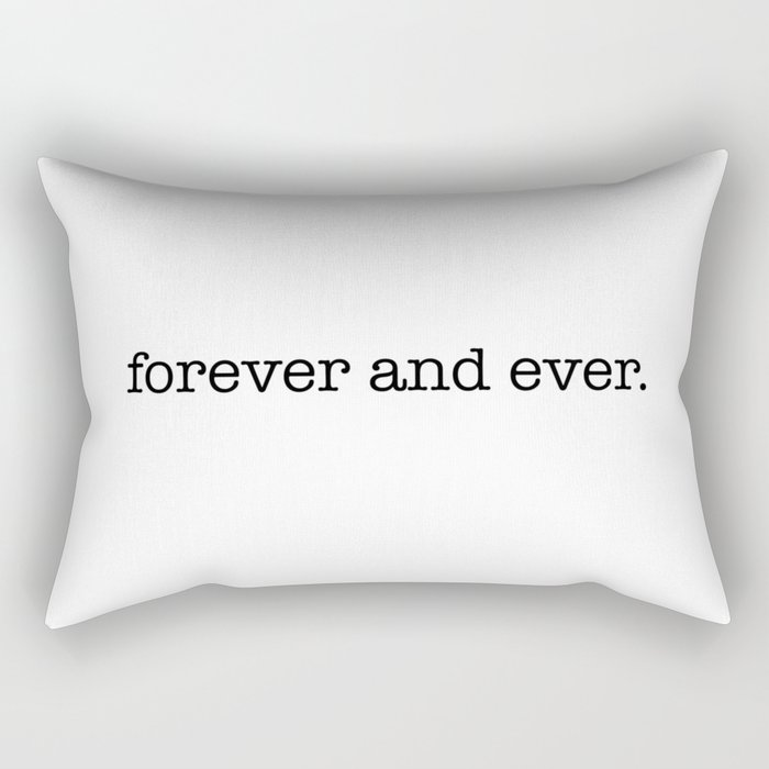 i will hold you forever and ever Rectangular Pillow