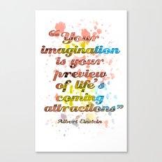 Imagination / Albert Einstein Canvas Print