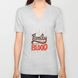 Family Don't End With Blood Unisex V-Neck