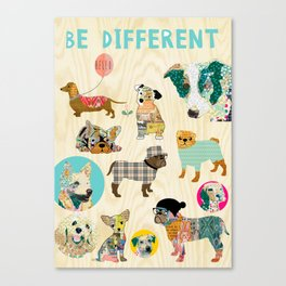 Be different dogs Canvas Print