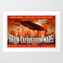 """Brain-Eaters from Mars!"" retro, sci-fi movie poster. Art Print"