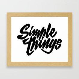 Simple Things lettering Framed Art Print
