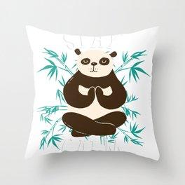 Stay calm panda Throw Pillow