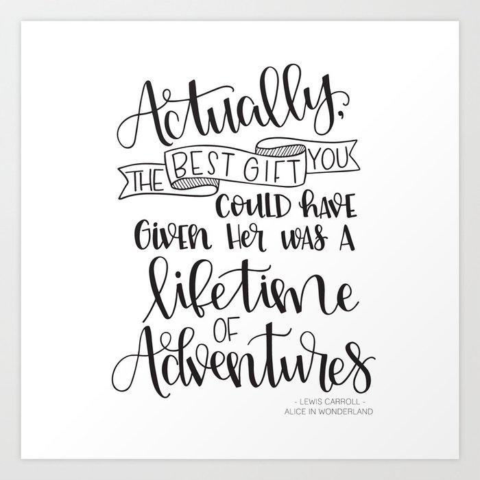Lifetime Of Adventures Alice In Wonderland Quote Art Print By Litteinklings Society6