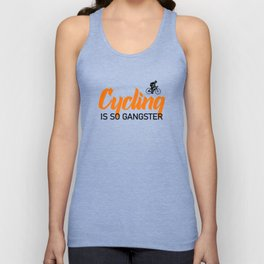 cycling is so gangster Unisex Tank Top