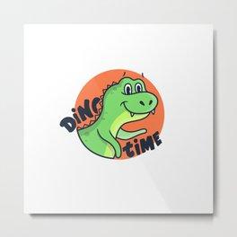 Funny cartoon dinosaur dino time quote Metal Print
