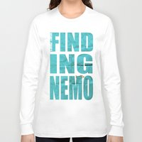 nemo Long Sleeve T-shirts featuring Finding Nemo by Garrett McDonald