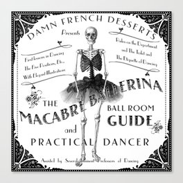 Skeleton Dancer Victorian Ads MACABRE BALLERINA Canvas Print