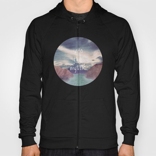 Into the Mystic (ANALOG zine) Hoody