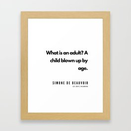 37    | Simone De Beauvoir Quotes | 190605 Framed Art Print
