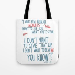 Waking Life - I don't want to be an ant Tote Bag