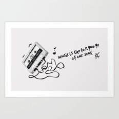 music is the language of our soul. Art Print