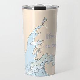 Life's a Beach Travel Mug