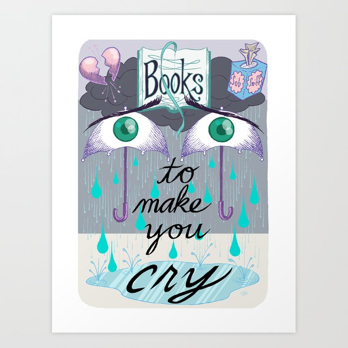 BOOKS TO MAKE YOU CRY Library Signage Poster Art Print