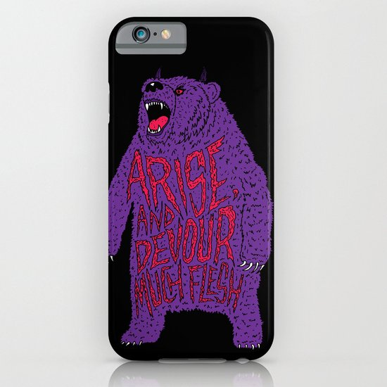 Arise and Devour Much Flesh iPhone & iPod Case