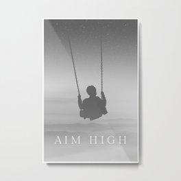Aim High :) Metal Print