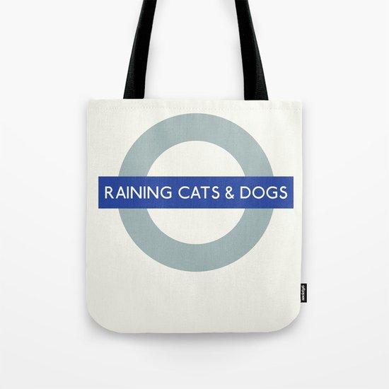 Raining Cats & Dogs | TFL Tote Bag