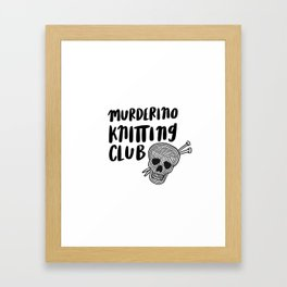 Murderino knitting club Framed Art Print