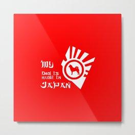 AKITA INU SHIBA JAPAN my Dog is huge in Japan Metal Print
