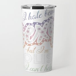 Hate being Sexy I'm Polish So I Can't Help It Travel Mug