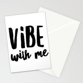 Vibe with me Stationery Cards