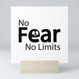 No fear No limits Mini Art Print