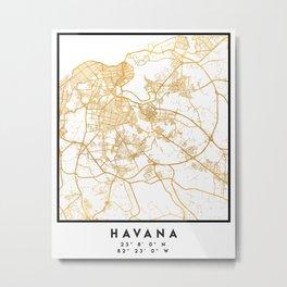 HAVANA CUBA CITY STREET MAP ART Metal Print