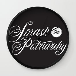 Smash the Patriarchy v.2 Wall Clock