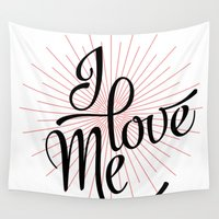 calligraphy Wall Tapestries featuring I love Me! calligraphy by Seven Roses