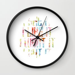 """Foral Flowery Flowers Girl Quote Sying """"I See It I Like It I Want It I Got It"""" T-shirt Design Wall Clock"""