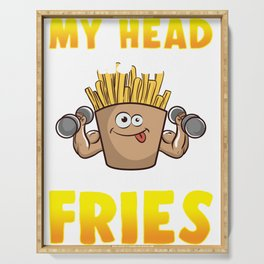 Funny My Head Says Gym But My Heart Says Fries Serving Tray