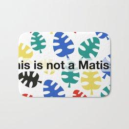 This is not a Matisse Bath Mat