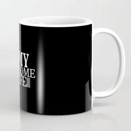 i love my awesome wife Coffee Mug