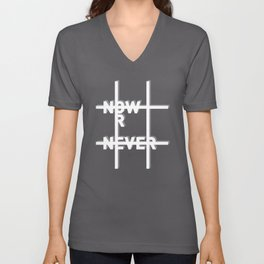 Now or Never Unisex V-Neck