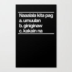 Naaalala Kita Canvas Print
