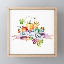 Be thankful typography & fall harvest bouquet Framed Mini Art Print