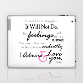 I Admire & Love you - Mr Darcy quote from Pride and Prejudice by Jane Austen Laptop & iPad Skin