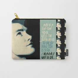 """""""Heavenly way to Die"""" Carry-All Pouch"""