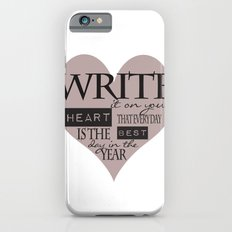 Write It On Your Heart Design Slim Case iPhone 6s