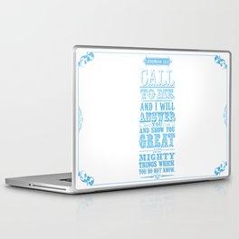 Jeremiah 33:3 Laptop & iPad Skin