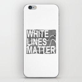white lines matter iPhone Skin