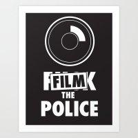 Film the Police Art Print
