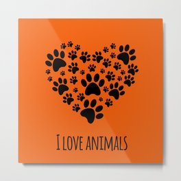 I love animals template Metal Print