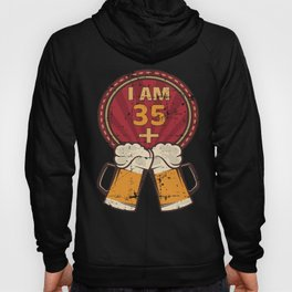 I Am 35 Plus 2 - Humorous 37th Birthday Party Beer Lover product Hoody