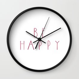 Chic Pink Be Happy Wall Clock
