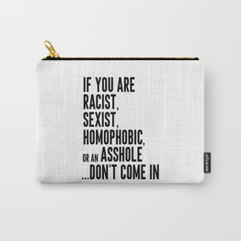 Funny Quote,Welcome Poster, Love Your Life, Home Decor, Bedroom Decor, Living Room Decor Carry-All Pouch