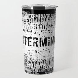 Exterminate 2 Travel Mug