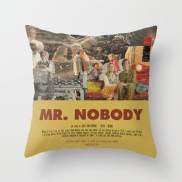 Mr. Nobody - Jaco Van Dormael Throw Pillow